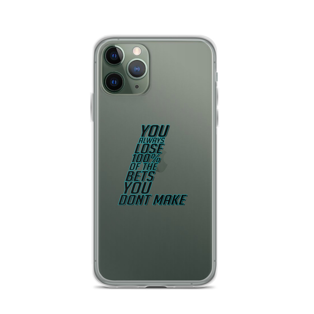 Bets You Dont Make iPhone Case